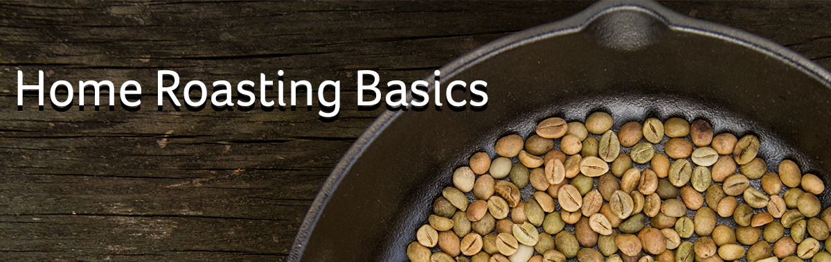 Home Roasting Basics
